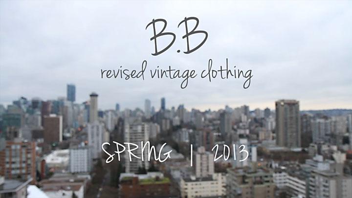 B.B revised vintage video lookbook   Spring 2013